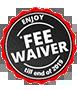 Enjoy Fee Waiver
